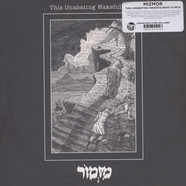 Mizmor - This Unabating Wakefulness