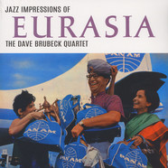 Dave Brubeck Quartet,The - Jazz Impressions Of Eurasia