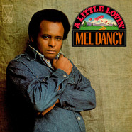 Mel Dancy - A Little Lovin'