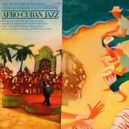 Machito / Chico O'Farrill / Charlie Parker / Dizzy Gillespie - Afro-Cuban Jazz