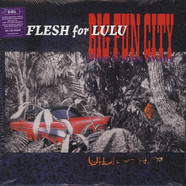 Flesh For Lulu - Bug Fun City