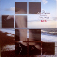 Art Of Noise, The Featuring Tom Jones - Kiss
