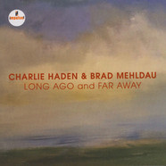 Charlie Haden & Brad Mehldau - Long Ago And Far Away (Live In Mannheim 2007)