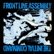 Front Line Assembly - The Initial Command