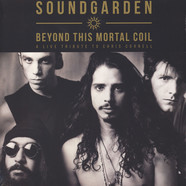 Soundgarden - Beyond This Mortal Coil Colored Vinyl Edition