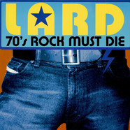 Lard - 70's Rock Must Die