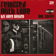 Joey Negro - Remixed With Love Volume 3 Part 1