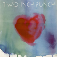 Two Inch Punch - Love You Up
