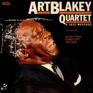 Art Blakey Quartet - A Jazz Message