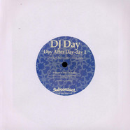 DJ Day - Day After Day-day 1