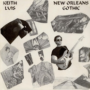 Luis Keith - New Orleans Gothic