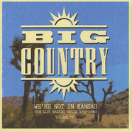 Big Country - We're Not In Kansas Volume 2