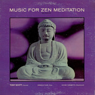 Tony Scott - Music For Zen Meditation And Other Joys