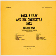 Joel Shaw And His Orchestra - Joel Shaw And His Orchestra 1932 Volume Two