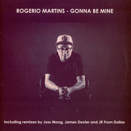 Rogerio Martins - Gonna Be Mine
