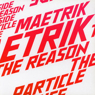 Maetrik - The Reason