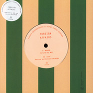 Alexis Georgopoulos / Jefre Cantu Ledesma - Foreign Affairs (Woo & Felicia Atkinson Mixes)