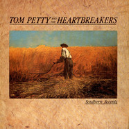 Tom Petty & The Heartbreakers - Southern Accents