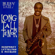Buddy Tate With Humphrey Lyttelton And His Band - Long Tall Tenor