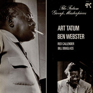 Art Tatum / Ben Webster - The Tatum Group Masterpieces