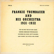 Frankie Trumbauer And His Orchestra - Frankie Trumbauer And His Orchestra 1931-1932