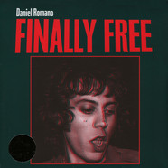 Daniel Romano - Finally Free Limited Edition