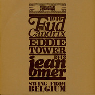 Fud Candrix, Eddie Tower, Jean Omer - Swing From Belgium Vol.1 1940-1943