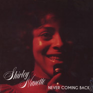 Shirley Nanette - Never Coming Back (B-Ware (Dent))