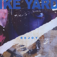 Ike Yard - Rejoy