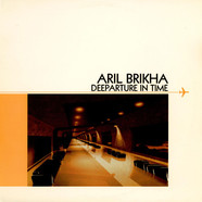 Aril Brikha - Deeparture In Time