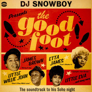 DJ Snowboy - Presents The Good Foot