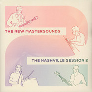 New Mastersounds, The - The Nashville Session 2