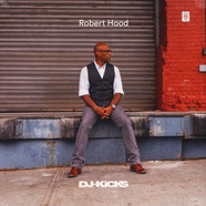 Robert Hood - DJ Kicks