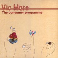 Vic Mars - The Consumer Programme