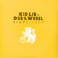 Kid Lib X Dub & Wheel - Simplicity EP
