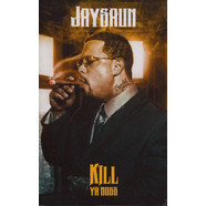 Jaysaun - Kill Ya Boss Green Tape Edition