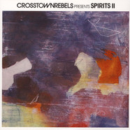 Yousef, Nick Curly & Jonas Rathsman - Crosstown Rebels Presents Spirits II