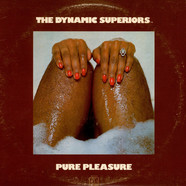 Dynamic Superiors - Pure Pleasure