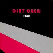 Dirt Crew - Silver