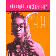 Straight No Chaser - Issue 99 - Summer 2018