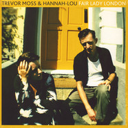 Trevor Moss & Hannah Lou - Fair Lady London