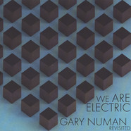 V.A. - We Are Electric: Gary Numan Revisited