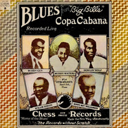 "Buddy Guy, Muddy Waters, Howlin' Wolf, Willie Dixon, Sonny Boy Williamson - Blues From ""Big Bill's"" Copa Cabana"