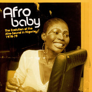 V.A. - Afro Baby - The Evolution Of The Afro-Sound In Nigeria 1970-79