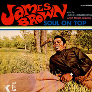 James Brown With Oliver Nelson Conducting Louie Bellson Orchestra - Soul On Top