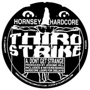 Hornsey Hardcore - Don't Get Strange / The Wiz