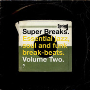 V.A. - Super Breaks. Essential Jazz, Soul And Funk Break-Beats. Volume Two