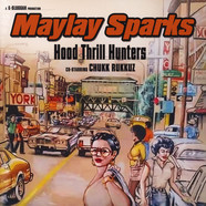 Maylay Sparks - Hood Thrill Hunters