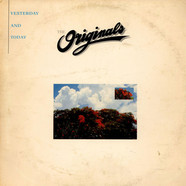 The Originals - Yesterday And Today