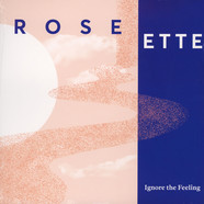 Rose Ette - Ignore The Feeling